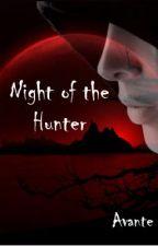 Night of the Hunter by Avante