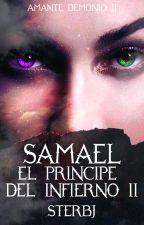 Samael, el príncipe del infierno (2) pausada by sterbj