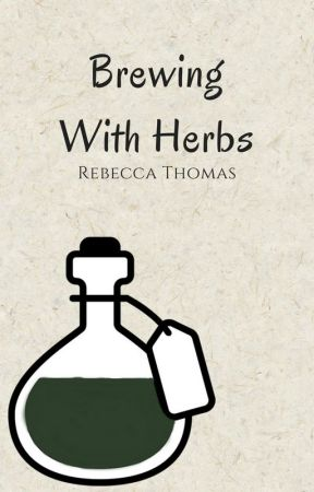Brewing With Herbs by kirylin