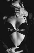 Yes Master by alyssamartinez2201