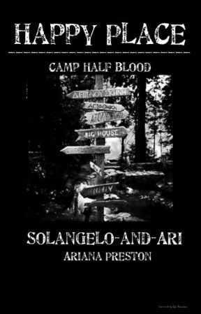 Happy Place-Camp Half-blood by solangelo_and_ari