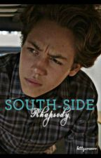 South-Side Rhapsody    c.g. by kittyxrawrr