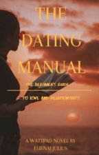 The Dating Manual by thoughtsontext