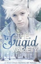The Frigid Variety by -Frigid