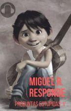 Preguntame y yo te contesto (Miguel Rivera) by MaferMclennonjack