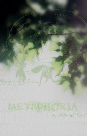Metaphoria by ImJustChloe