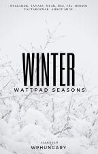WATTPAD SEASONS 🌻☀️🍂❄️ by WPHungary