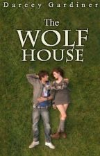 The Wolf House by DeepDarkMystery