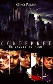 Condemned by deathbyonedirection
