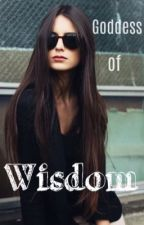 Goddess of Wisdom (Artemis Fowl Fanfic) by Slytherin_girl14