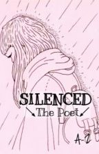 Silenced ( The Poet ) by thepoemsarein