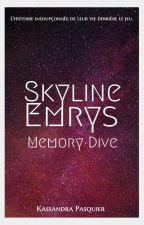 Skyline Emrys - Memory Dive by KassandraPasquier
