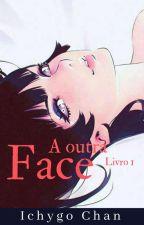 A outra Face by tsukiyuechan