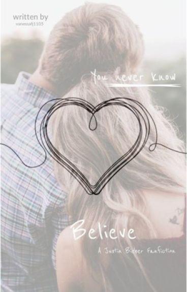 Believe yourself  ~ A Justin Bieber Fan-Fiction