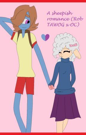 A sheepish Romance (TAWOG Rob X OC Story) by Little-Miss-Alice