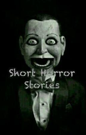 Short Horror Stories by NekoMakesFanfic