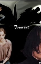 Torment (Snamione) by Snape4everLove