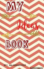 My Ideas Book by MajorShipper