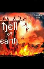 Hell of Earth by EpischerEsel