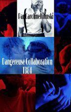 Dangereuse collaboration T3&T4 by CarolineHilinski