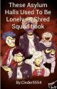 These Asylum Halls Used To Be Lonely- A Shred Squad book by Cinder5554