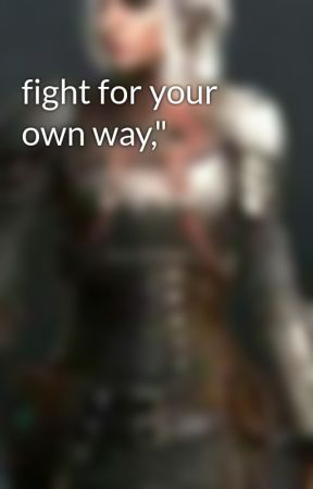 "fight for your own way,"" by KaizMarieSoriano"
