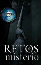 Retos de Misterio [MisterioES] by MitmidiaFiori