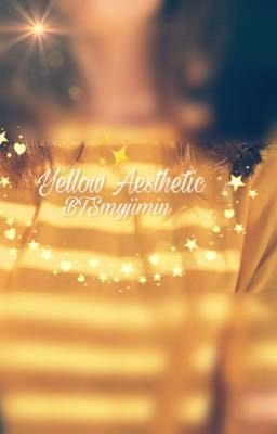 ♡yellow aesthetics♡ completed  ♡ yellow aesthetics