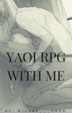 Yaoi RPG with me by Mizore___Chan