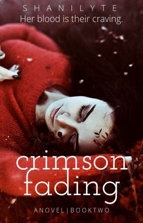 Crimson Fading   Book 2 by DreamLyte