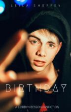 Birthday // Corbyn Besson by LeilaSheffey