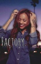 Factory. by iroyalty