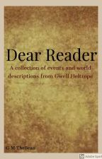 Dear Reader; A collection of short stories by GMTheBean