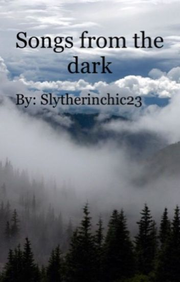 Songs from the dark