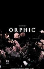 Orphic (#1 in the Hajar series) by luhhgends