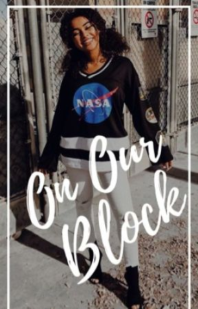 On Our Block || Cesar Diaz {On My Block} *slow updates* by mvxine