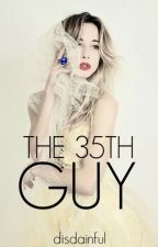The Thirty Fifth Guy by disdainful