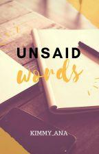 Unsaid Words by Kimmy_ana
