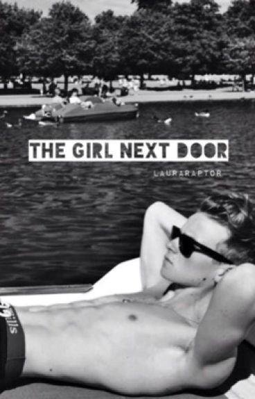 The Girl Next Door [Joe Sugg Fanfiction]