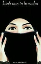 kisah wanita bercadar by salwashahada