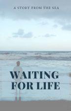Waiting for Life by LorealPari