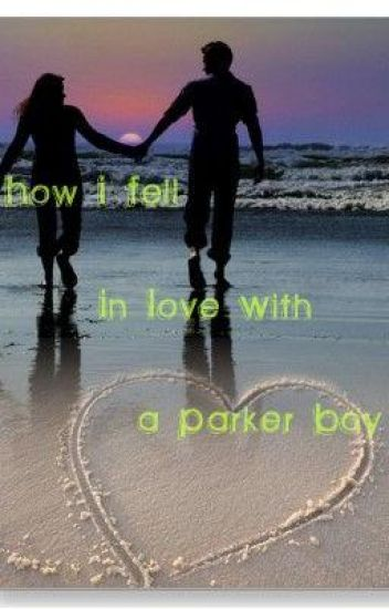 How I Fell in Love with a Parker Boy