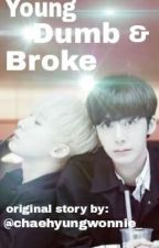 Young, Dumb & Broke by 2Won4lyfe