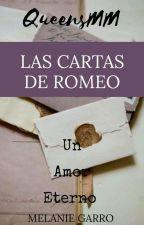 Las cartas de Romeo © #Wattys2018 by QueensMM