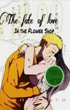 The Fate Of Love In The Flower Shop by PandaRora
