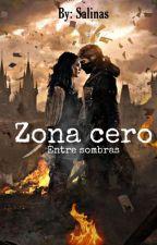 Entre sombras [Zona 0] L#2 by ESR3008