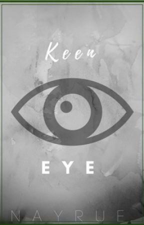 Keen Eye | Mystery by Nayrue9200