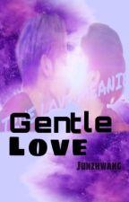 [Meanie][Text] || Gentle Love - Dịu dàng yêu thương by Junz_Hwang