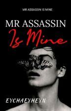 Mr Assassin Is Mine [C] by eychaeyheyn