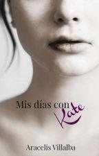 Mis días con Kate by Aracelis_V